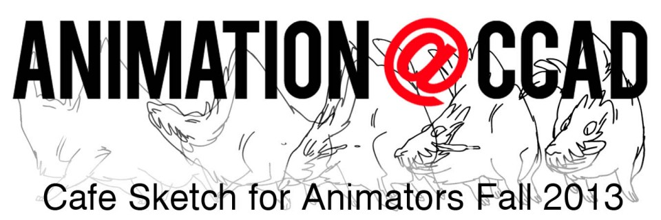 Cafe Sketch for Animators-Fall 2013
